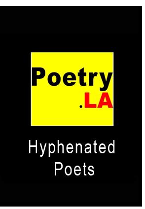 Poetry.LA Hyphenated Poets